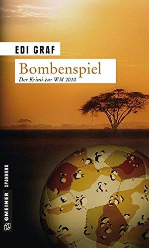 Bombenspiel: Linda Roloffs fünfter Fall (Kriminalromane im GMEINER-Verlag)