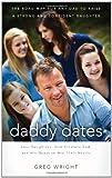 Daddy Dates, Greg Wright, 1595553207