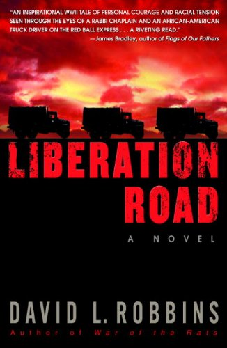 Liberation Road: A Novel of World War II and the Red Ball Express cover