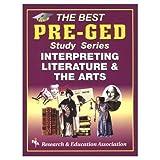 Pre-GED - Interpreting Literature and the Arts, Elizabeth L. Chesla, 0878917977