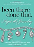 Been There, Done That, Kept the Jewelry, Cooper Lawrence, 1593376359