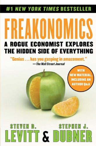 Read Online Freakonomics: A Rogue Economist Explores the Hidden Side of Everything ebook