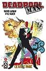 Deadpool, Tome 3 : La liste noire  par Baker