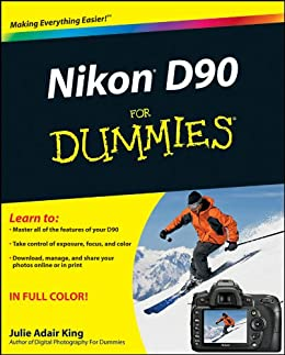 Nikon D90 For Dummies by [King, Julie Adair]