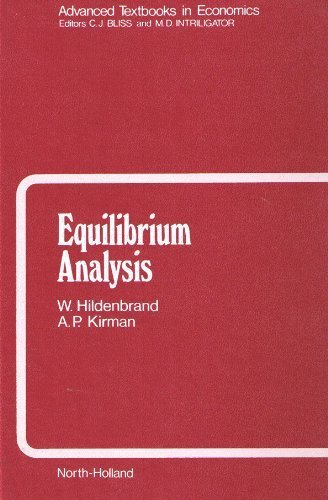 Equilibrium Analysis: Variations on Themes by Edgeworth and Walras (Advanced Textbooks in Economics)