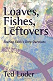 Loaves, Fishes, and Leftovers, Ted Loder, 0806651415