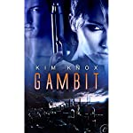 Gambit | Kim Knox