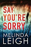 #1: Say You're Sorry (Morgan Dane Book 1)