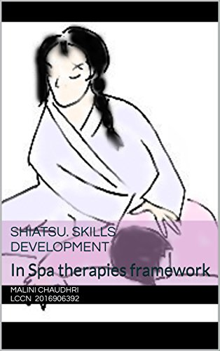 Book: Shiatsu. Skills development - In Spa therapies framework by Malini Chaudhri