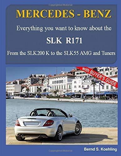 MERCEDES BENZ The SLK Models  The R171