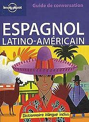 Espagnol latino américain : Guide de conversation