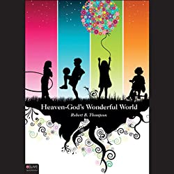 Heaven - God's Wonderful World