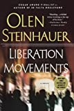 Liberation Movements: A Novel (Yalta Boulevard Quintet)
