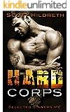 Hard Corps: Selected Sinners MC Romance