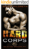 Hard Corps: Selected Sinners MC Romance