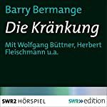 Die Kränkung | Barry Bermange