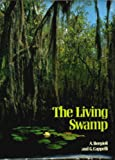 The Living Swamp, A. Borgioli and G. Cappelli, 0856130125