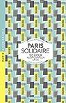 Paris solidaire - 120 lieux pour changer la vie par Bian-Gazeau