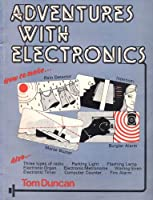 Adventures with Electronics