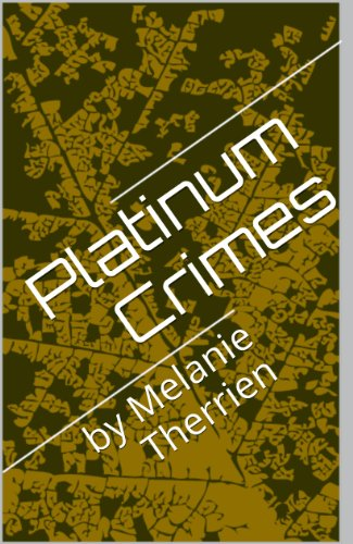 Book: Platinum Crimes by Melanie Therrien