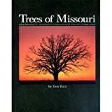 img - for Trees of Missouri book / textbook / text book