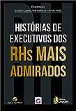 capa de Histórias de Executivos dos Rhs Mais Admirados
