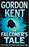 The Falconer's Tale, Gordon Kent, 0007178751