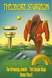 The Dreaming Jewels, the Cosmic Rape, and Venus Plus X, Theodore Sturgeon, 0517076187
