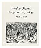 Winslow Homer's Magazine Engravings, Philip C. Beam, 0064303810