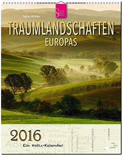 Traumlandschaften EUROPAS - Original Stürtz-Kalender 2016 - Hochformat-Kalender 36 x 45 cm mit Platz für Notizen (Notiz-Kalender)