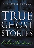 Image of The Little Book of True Ghost Stories