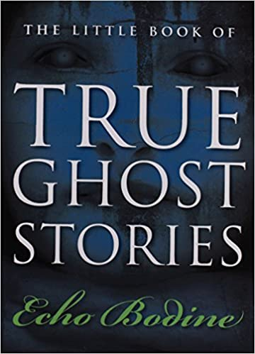 The Little Book of True Ghost Stories