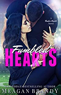 Fumbled Hearts by Meagan Brandy ebook deal