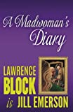 img - for A Madwoman's Diary (The Jill Emerson Novels) (Volume 6) book / textbook / text book