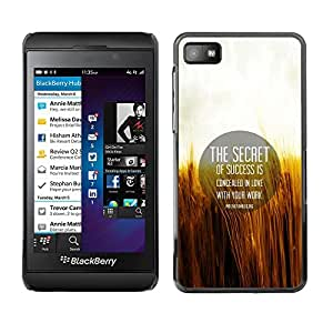Caucho caso de Shell duro de la cubierta de accesorios de protección BY RAYDREAMMM - Blackberry Z10 - Secret Success Love Work Life Quote Motivation