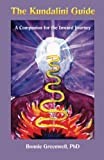 img - for The Kundalini Guide: A Companion for the Inward Journey (Inward Journey Guides) (Volume 1) book / textbook / text book