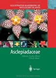 Illustrated Handbook of Succulent Plants: Asclepiadaceae, , 3642626289