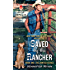 Saved by the Rancher: Book One: The Hunted Series
