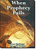 When Prophecy Fails, Leon Festinger and Henry W. Riecken, 1617202800