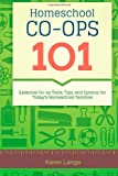 Homeschool Co-Ops 101, Karen Lange, 1622084810