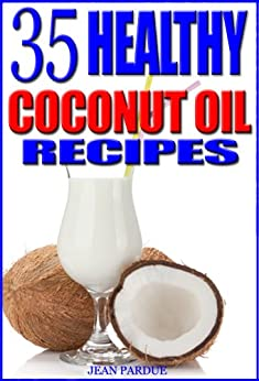 35 Healthy Coconut Oil Recipes ebook product image