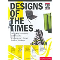 Image for Design Of The Times: Using Key Movements And Styles For Contemporary Design