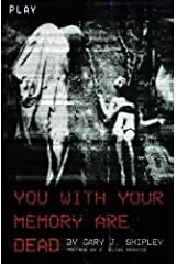 You With Your Memory Are Dead Paperback