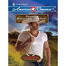 Dexter: Honorable Cowboy (The Codys: The First Family of Rodeo)