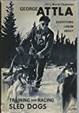 (US) Everything I Know About Training and Racing Sled Dogs