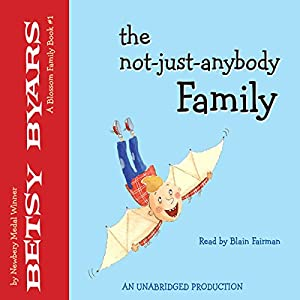 The Not-Just-Anybody Family Audiobook