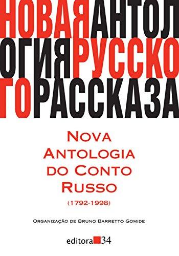 Nova Antologia do Conto Russo. 1792-1998