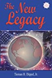 img - for The New Legacy: Thoughts on Politics, Family, and Power book / textbook / text book