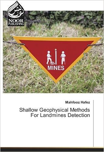 Shallow Geophysical Methods For Landmines Detection Paperback – February 8, 2018