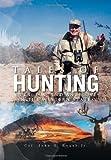 Tales of Hunting, Jr. John H. Roush, 1465352759